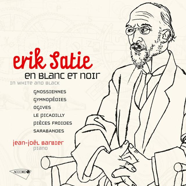 Satie : Oeuvres pour piano Vol. 1 / En blanc et noir Albumcover