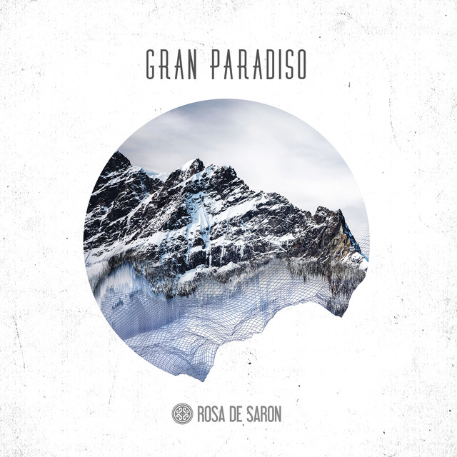 Album cover for Gran Paradiso 1 by Rosa de Saron