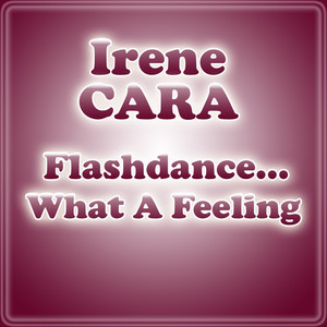 Irene Cara, Groove Lickers Flashdance... What a Feeling cover