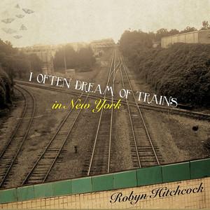I Often Dream of Trains in New York album