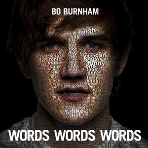 Words Words Words - Bo Burnham