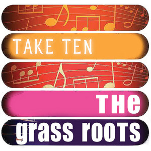 The Grass Roots: Take Ten album