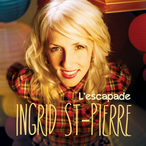 L'escapade - Ingrid St-Pierre