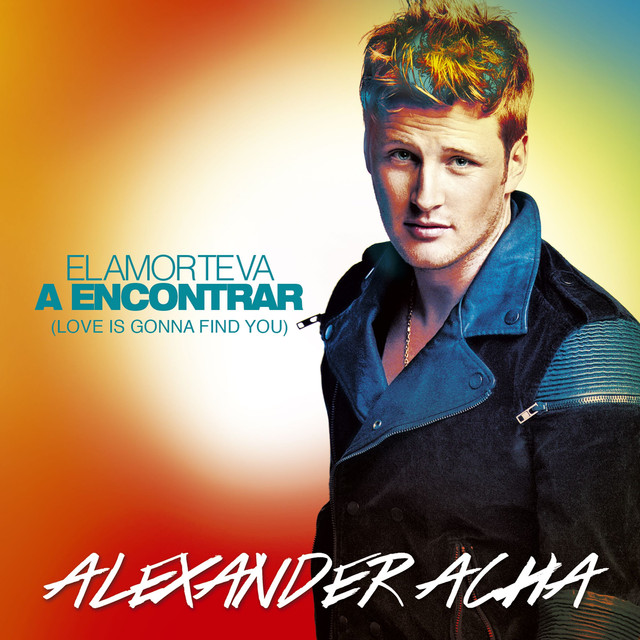 El amor te va a encontrar (Love is gonna find you)