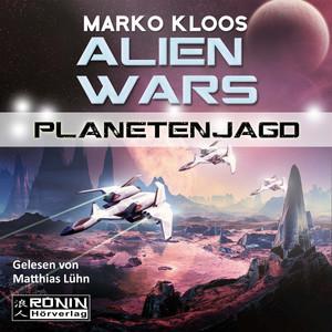 Alien Wars 2: Planetenjagd Hörbuch kostenlos