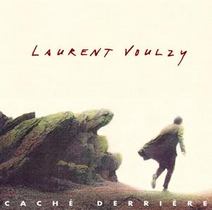 Caché derrière - Laurent Voulzy