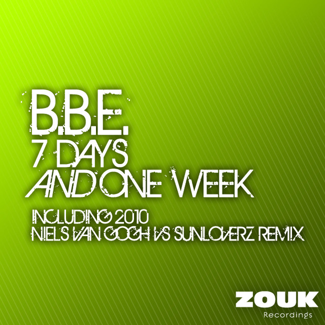 7 Days And One Week (Including 2010 Niels van Gogh vs Sunloverz Remix)