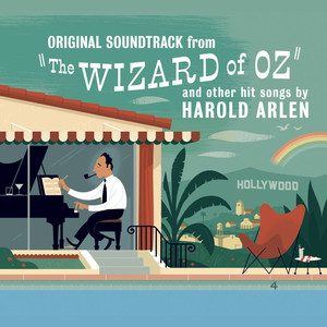 """Original Soundtrack from """"The Wizard of Oz"""" and other hit songs by Harold Arlen album"""