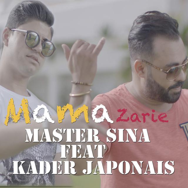 master sina feat kader japonais mama zarie mp3