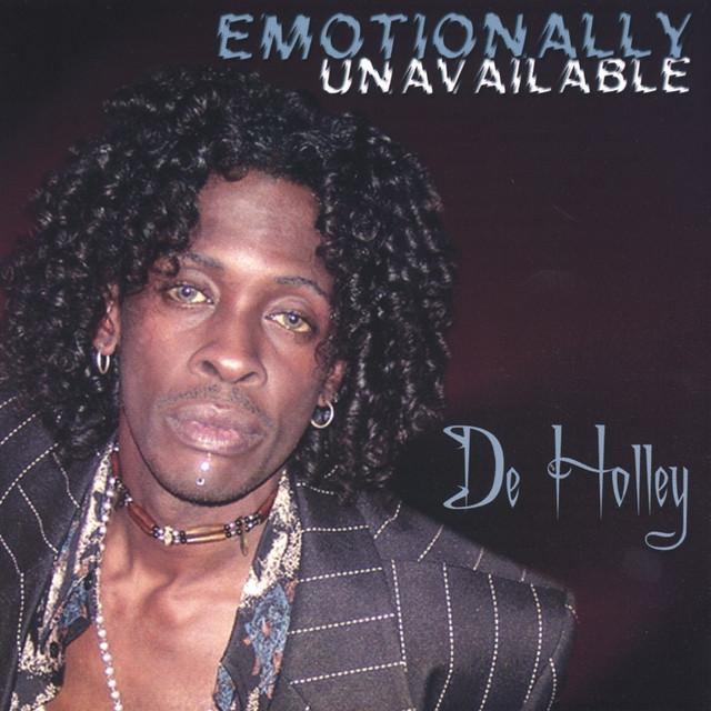 De Holley Emotionally Unavailable album cover