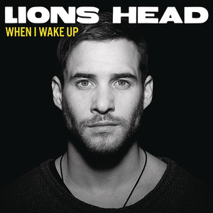 Lions Head When I Wake Up cover