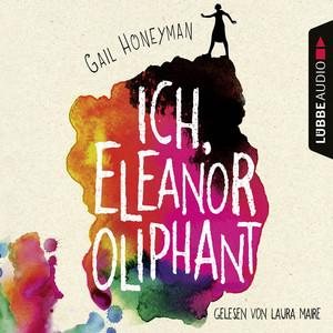 Ich, Eleanor Oliphant (Gekürzt) Audiobook