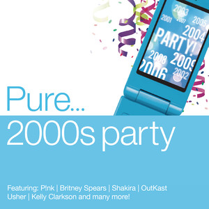 Pure... 2000s Party album
