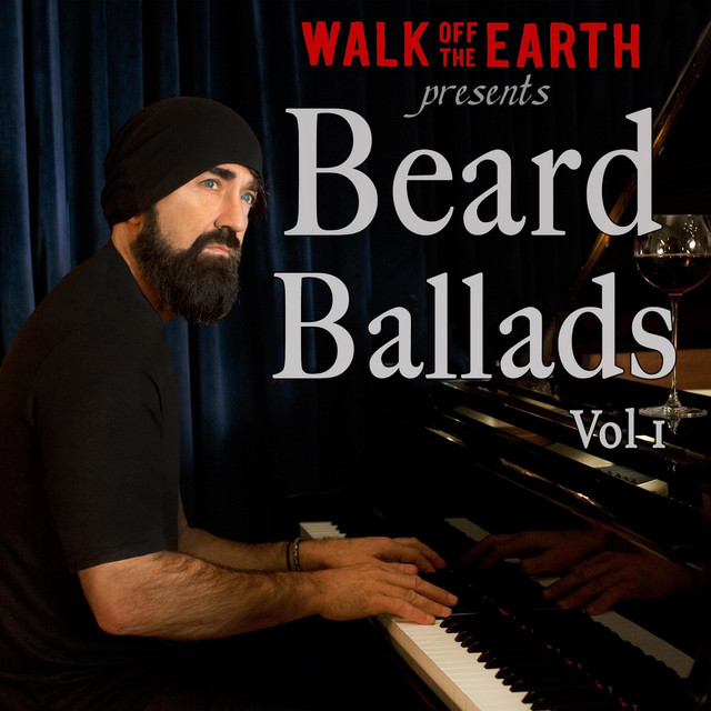 Album cover for Beard Ballads, Vol. 1 by Walk Off the Earth
