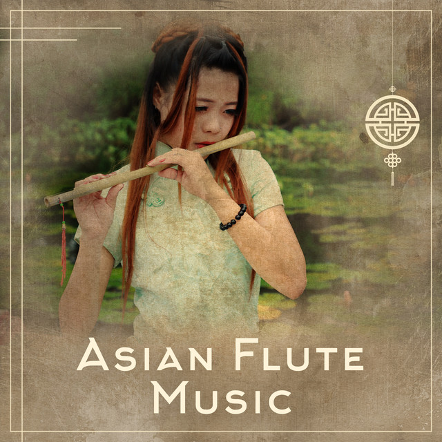 Asian Flute Music: Best Selection, Mindfulness Meditation, Deep Buddhist Zen, Anti-Stress Relaxing Sounds, Deep Sleep