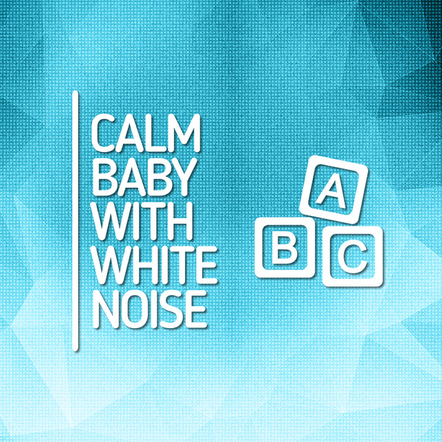 Calm Baby with White Noise