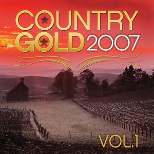 Country Gold 2007 Vol.1 Albumcover