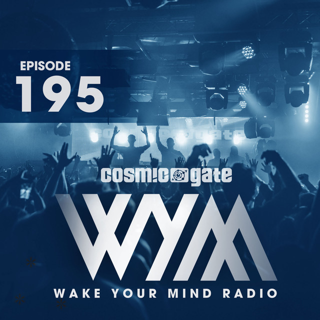 Album cover for Wake Your Mind Radio 195 - Best of 2017 by Cosmic Gate