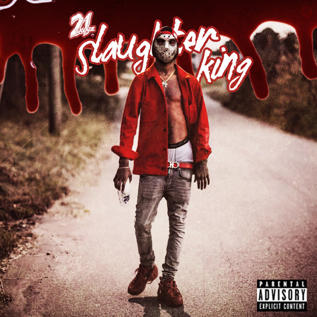 Album cover for Slaughter King by 21 Savage