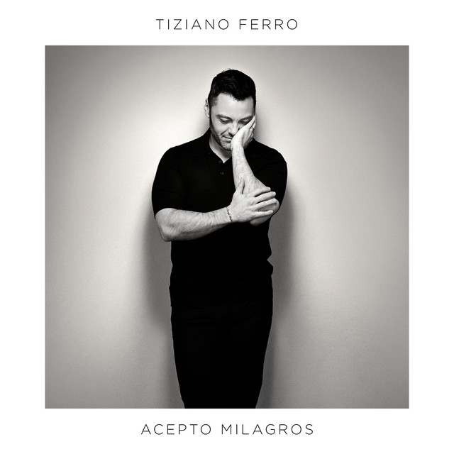 Album cover for Acepto Milagros by Tiziano Ferro