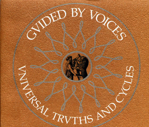 Album cover for Universal Truths and Cycles by Guided By Voices