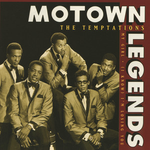 Motown Legends-My Girl/(I Know) I'm Losing You album