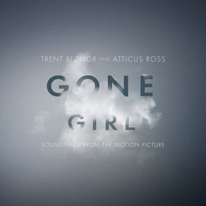 Gone Girl: Soundtrack From the Motion Picture album