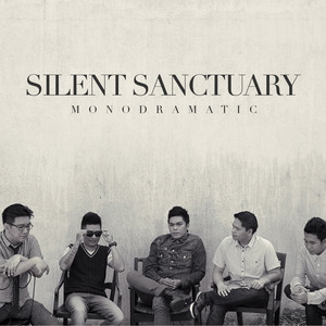 Monodramatic - Silent Sanctuary