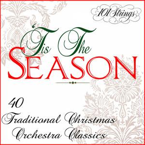 Tis The Season: 40 Traditional Christmas Orchestra Classics album
