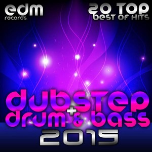 Dubstep + Drum & Bass 2015 - 20 Top Best Of Hits, Drumstep, Jungle, Electro Bass, Grime, Filth, Hyph Albumcover