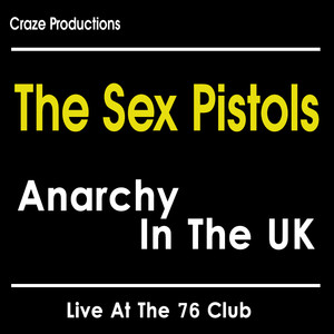 Anarchy in the U.K. - Live at the 76 Club album