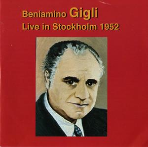 Beniamino Gigli: Live in Stockholm (1952) album