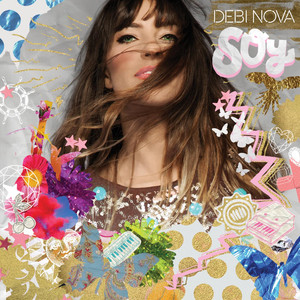 Soy - Debi Nova