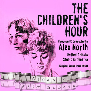 The Children's Hour (Original Motion Picture Soundtrack)