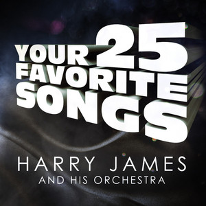 Harry James You Made Me Love You cover