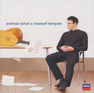 """Andreas Scholl - Robert Dowland's """"A Musicall Banquet"""" album"""