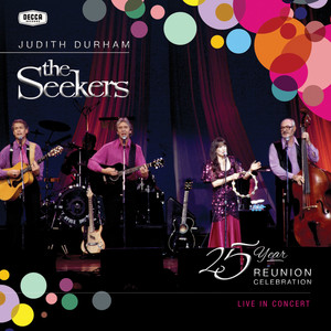 The Seekers - 25 Year Reunion Celebration Live in Concert album