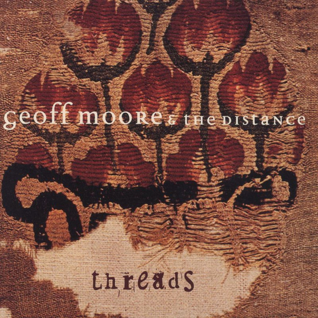 Geoff Moore & The Distance Threads album cover