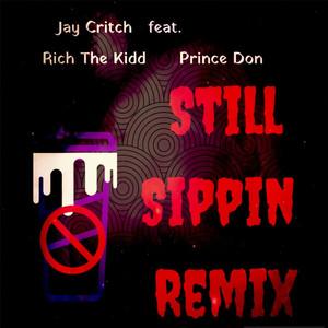 Still Sippin (Remix) Albümü