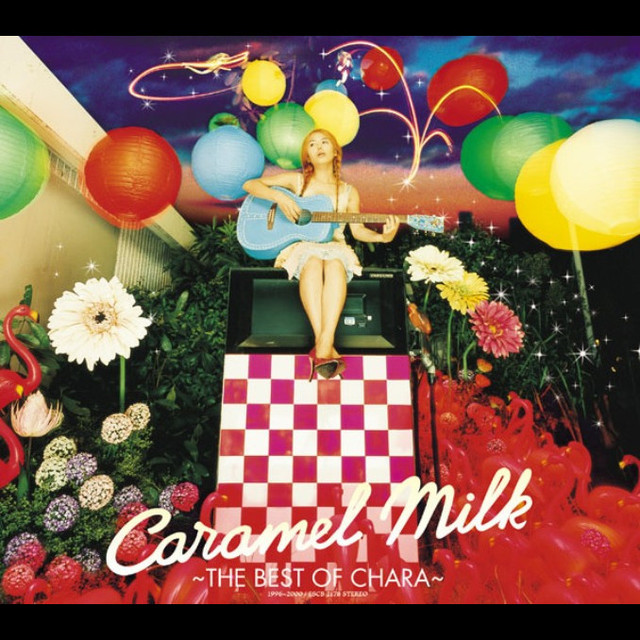 caramel milk the best of chara by chara on spotify