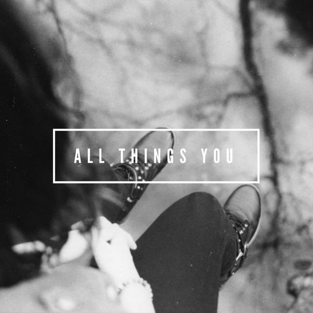 Album cover for All Things You by Austin Gray
