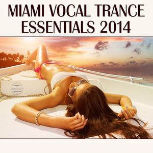 Miami Vocal Trance Essentials 2014 album