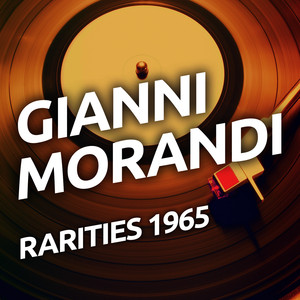 Gianni Morandi - Rarities 1965