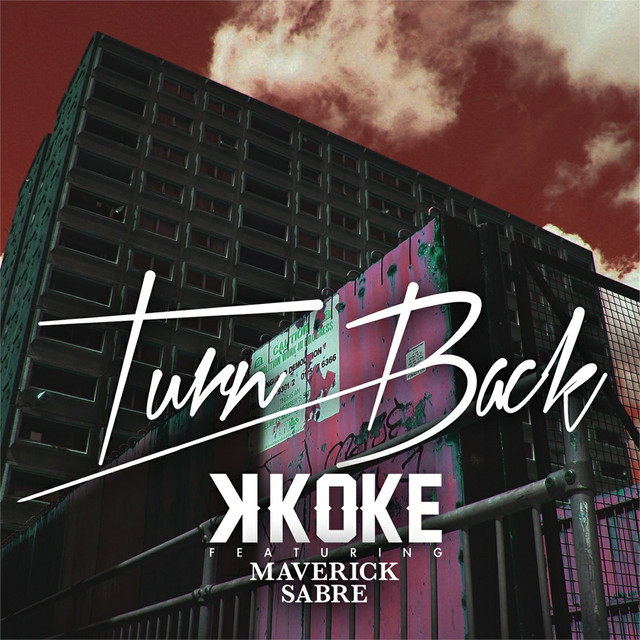 Turn Back (feat. Maverick Sabre)