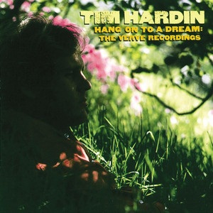 Hang On To A Dream: The Verve Recordings - Tim Hardin