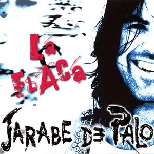 Jarabe de Palo La flaca cover