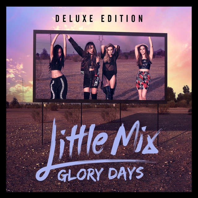 Album cover for Glory Days (Deluxe) by Little Mix