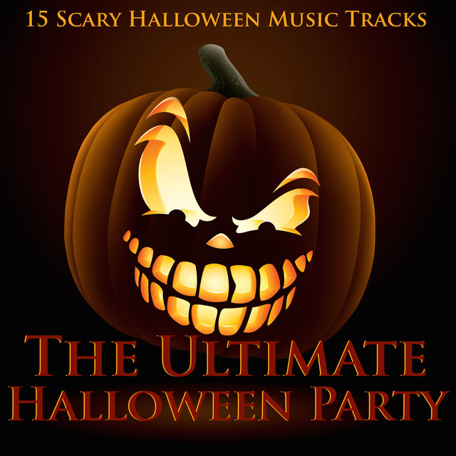 The Ultimate Halloween Party - 15 Scary Halloween Music Tracks by ...