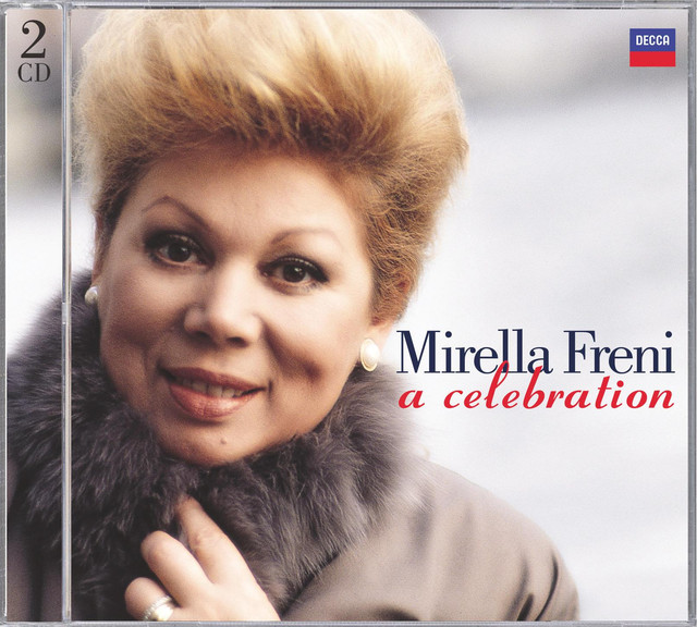 Mirella Freni - A Celebration