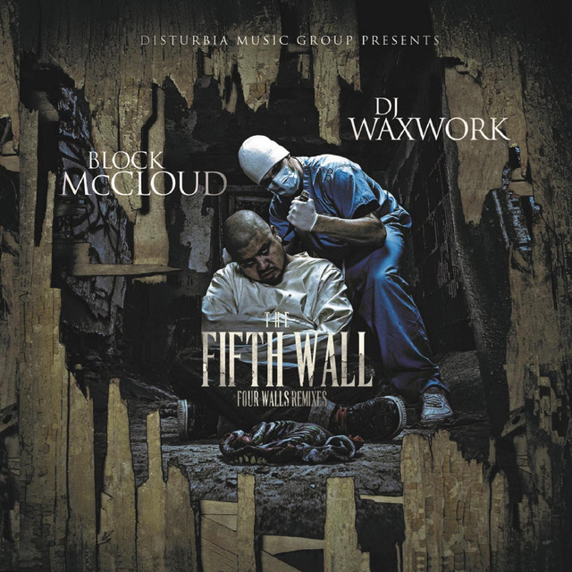 The Fifth Wall: Four Walls Remixes